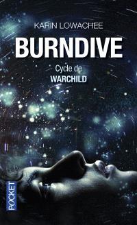 Warchild. Volume 2, Burndive