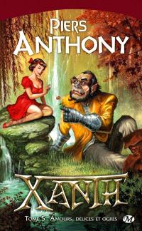 Xanth. Volume 5, Amours, délices et ogres