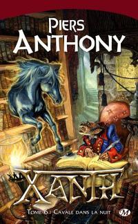 Xanth. Volume 6, Cavale dans la nuit