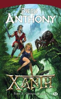 Xanth. Volume 3, Château-Roogna