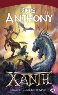 Xanth. Volume 2, La source de magie