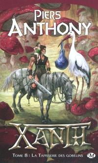 Xanth. Volume 8, La tapisserie des Gobelins