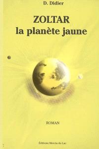 Zoltar, la planète jaune