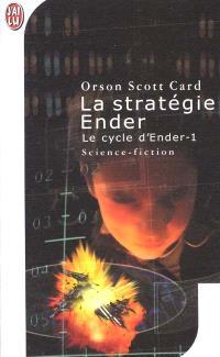 Le cycle d'Ender. Volume 1, La stratégie Ender