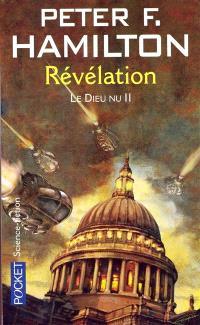 Le dieu nu. Volume 2, Révélation