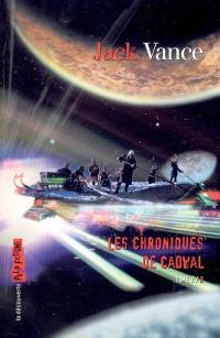 Les chroniques de Cadwal. Volume 2