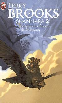 Shannara. Volume 2, Les pierres elfiques de Shannara
