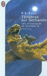 Les chroniques de Krondor. Volume 4, Ténèbres sur Sethanon