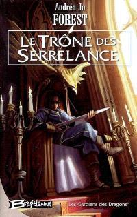 Les gardiens des dragons. Volume 1, Le trône des Serrelance