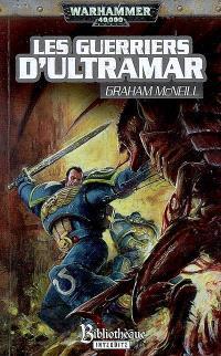Un roman Ultramarines d'Uriel Ventris, Les guerriers d'Ultramar