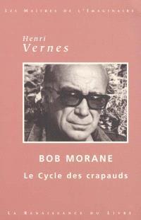 Bob Morane : le cycle des crapauds