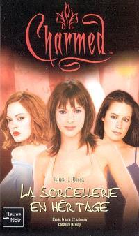 Charmed. Volume 2005, La sorcellerie en héritage