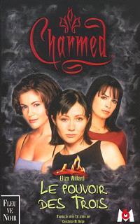 Charmed. Volume 1, Le pouvoir des trois