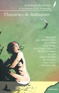 Chasseurs de fantasmes : anthologie
