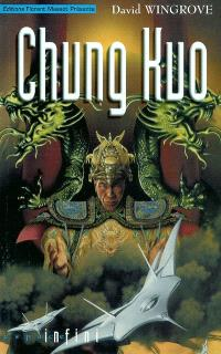 Chung Kuo. Volume 1, L'empire du Milieu