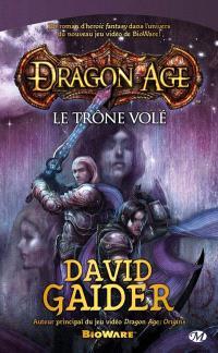 Dragon age. Volume 1, Le trône volé