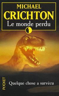 Jurassic Park. Volume 2, Le monde perdu