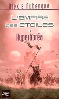 L'Empire des étoiles. Volume 4, Hyperboréa