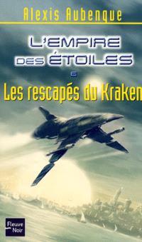 L'Empire des étoiles. Volume 6, Les rescapés du Kraken