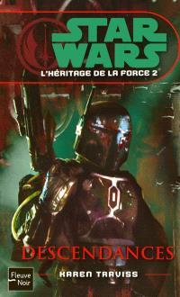 L'héritage de la force. Volume 2, Descendances