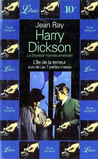 L'île de la terreur; Suivi de Les 7 petites chaises : Harry Dickson