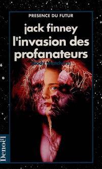 L'Invasion des profanateurs = Body snatchers