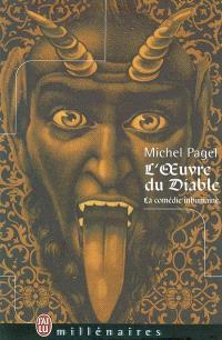 La comédie inhumaine. Volume 2004, L'oeuvre du diable
