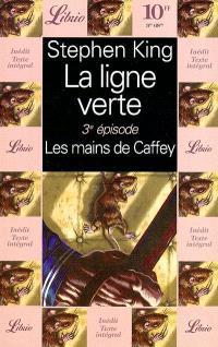 La ligne verte. Volume 3, Les mains de Caffey