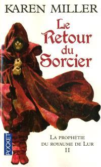 La prophétie du royaume de Lur. Volume 2, Le retour du sorcier