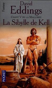 La Sybille de Kell : chant V de la Mallorée