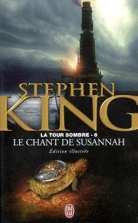 La tour sombre. Volume 6, Le chant de Susannah