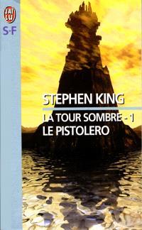 La tour sombre. Volume 1, Le Pistolero