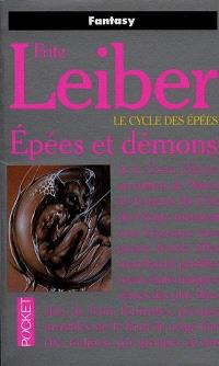 Le cycle des épées, Epées et démons