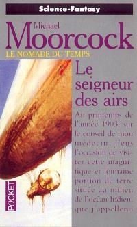 Le nomade du temps. Volume 1, Le seigneur des airs