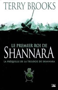 Le premier roi de Shannara : la préquelle de la trilogie de Shannara