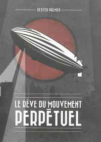 Le rêve du mouvement perpétuel