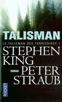 Le talisman des territoires. Volume 1, Talisman