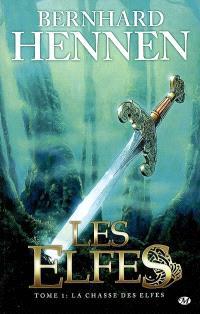 Les elfes. Volume 1, La chasse des elfes