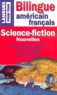 Les grands maîtres de la science-fiction américaine : John Wood Campbell, A.E. Van Vogt, Lester Del Rey