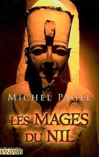 Les immortels. Volume 2, Les mages du Nil