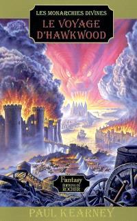 Les monarchies divines. Volume 1, Le voyage d'Hawkwood