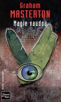 Magie vaudou : une aventure de Jim Rook