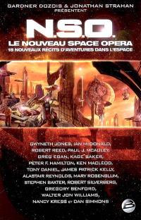 NSO, le nouveau space opera : 18 nouveaux récits d'aventures dans l'espace