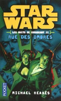 Star Wars : les nuits de Coruscant. Volume 2, Rue des ombres