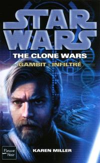 Star wars : the clone wars, Gambit : infiltré