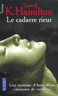 Une aventure d'Anita Blake, tueuse de vampires. Volume 2, Le cadavre rieur