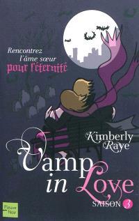 Vamp in love, Saison 3