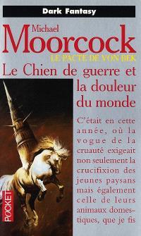 Von Bek. Volume 1, Le chien de guerre et la douleur du monde