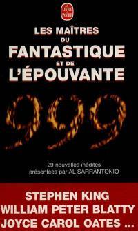 999, le livre du millénaire des maîtres du fantastique