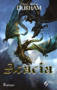 Acacia. Volume 3, L'alliance sacrée